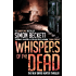Whispers of the Dead: (David Hunter 3)