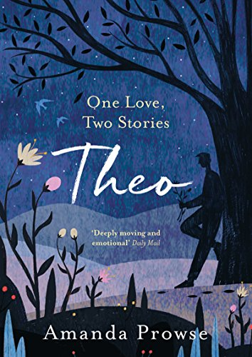 Theo: The heartbreaking sequel to the bestselling Anna by [Prowse, Amanda]