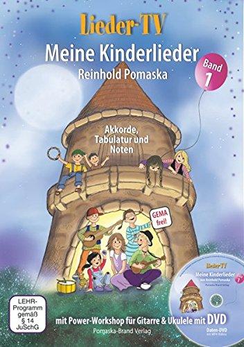 Lieder-TV: Meine Kinderlieder – Band 1 (mit DVD): Akkorde, Tabulatur, Noten. Mit Power-Workshop für Gitarre und Ukulele (Lernen, Gitarre Zu Spielen Für Kinder)