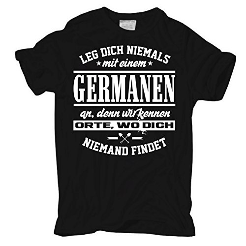 Männer und Herren T-Shirt Leg dich niemals mit einem GERMANEN an Schwarz