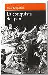 Conquista Del Pan, La par Kropotkin