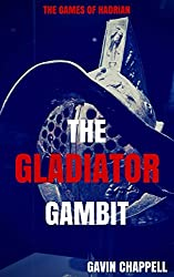The Games of Hadrian - The Gladiator Gambit (On Hadrian's Secret Service Book 5)