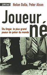 Joueur-Né - Stu Ungar, le plus grand joueur de poker du monde
