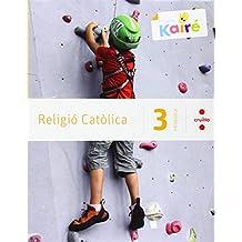 Religió catòlica + Històries de la Bíblia. 3 Primària. Kairé