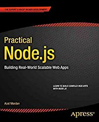 [(Practical Node.JS : Building Real-World Scalable Web Apps)] [By (author) Azat Mardan] published on (July, 2014)
