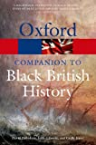 The Oxford Companion to Black British History (Oxford Paperback Reference)