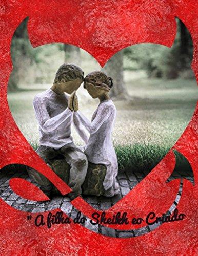 A filha do Sheikh e o Criado (Portuguese Edition)