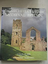The Architecture of Mediaeval Britain