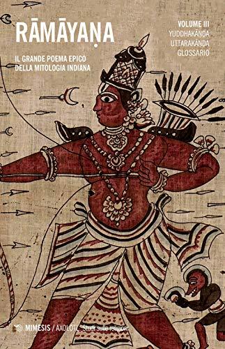Ramayana. Il grande poema epico della mitologia indiana: 3