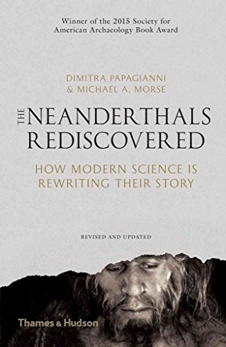 [(The Neanderthals Rediscovered : How Modern Science is Rewriting Their Story)] [By (author) Dimitra Papagianni ] published on (October, 2015)