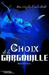 Le Choix de la Gargouille