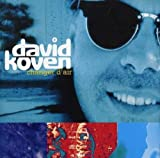 Songtexte von David Koven - Changer d'air