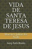 VIDA DE SANTA TERESA DE JESUS