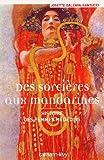 Image de Des sorcières aux mandarines - Histoire des femmes médecins (Sciences, Techniq