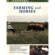 Farming with Horses: Country Workshop