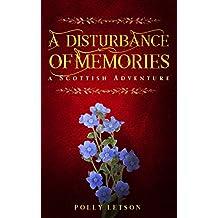 A Disturbance of Memories (Iona Adair Scottish Mysteries Book 5)