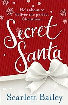 Secret Santa by [Bailey, Scarlett]