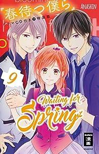 Waiting for spring, tome 9 par  Anashin