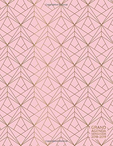 Grand Agenda Semainier 2018-2019: Agenda Scolaire de Juillet 2018 à Août 2019, Semainier simple & positif, idéal prise de rendez-vous, motif géométrique rose
