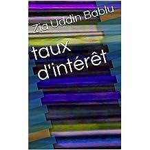 taux d'intérêt (French Edition)