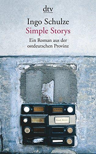 Simple Storys: Ein Roman aus der ostdeutschen Provinz