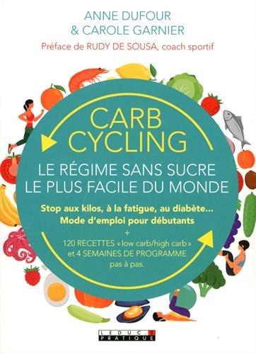 Acheter maintenant! Carb cycling : le régime sans sucre le