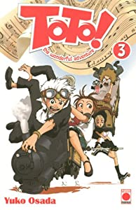 Toto! Edition simple Tome 3