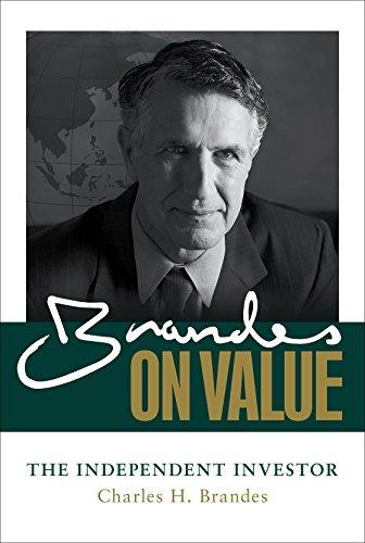 Brandes on Value: The Independent Investor por Charles Brandes