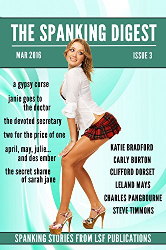 The Spanking Digest Issue 3 A Journal Of Spanking Fiction English