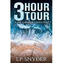 3 Hour Tour (Dee Sanders Book 1)