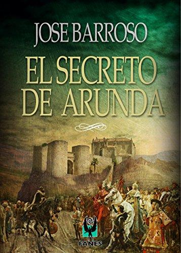 El Secreto de Arunda por Jose Barroso