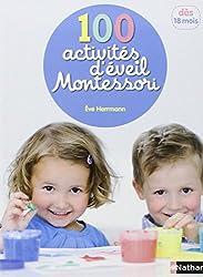 100 activités d'éveil Montessori (1 - 4 ans)