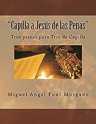 Capilla a Jesus de las Penas - Musica de Capilla: Tres piezas para Oboe, Clarinete y Fagot
