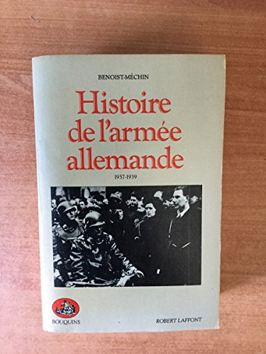 HISTOIRE DE L'ARMEE ALLEMANDE. Tome 2, 1937-1939