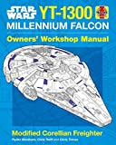 Star Wars YT-1300 Millennium Falcon Manual (Owners Workshop Manual)