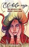 El hilo rojo: Una antología de amor, fantasía y ciencia ficción