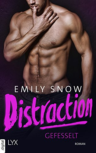 Distraction - Gefesselt (Extreme Love 2) von [Snow, Emily]