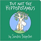 Image de BUT NOT THE HIPPOPOTAMUS (English Edition)