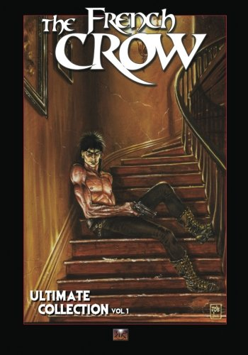 The French Crow Ultimate Collection vol.1 par Yoann Boisseau