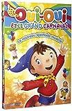 Oui et Le Grand Carnaval-Le Nouveau Spectacle Musical...