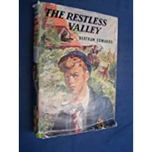 The restless valley