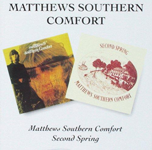 Matthews Southern Comfort/Second Spring (Southern Matthew Comfort)