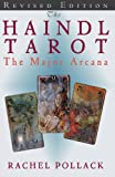 The Haindl Tarot: The Major Arcana: Volume 1