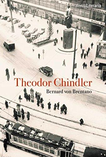 Theodor Chindler (Alianza Literaria (Al)) por Bernard von Brentano