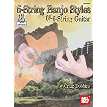 5-String Banjo Styles for 6-String Guitar (English Edition)