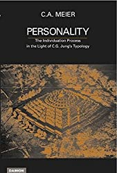 Personality: The Individation Process in the Light of C G Jung's Typology
