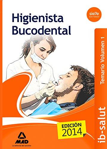 Higienista Bucodental del Servicio de Salud de las Illes Balears (IB-SALUT). Temario: 1