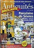 ANTIQUITES BROCANTE N° 75 du 01-05-2004 COMMENT ORGANISER UN VIDE-GRENIERS - PORCELAINE DE SEVRES - BIJOUX D'AFRIQUE DU NORD - L'ART DES CANNES - DECO CINEMA DANS VOTRE SALON...