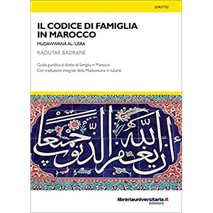 Il Codice Di Famiglia In Marocco: Mudawwana Al‑'Usra (Nuovi Pensieri)