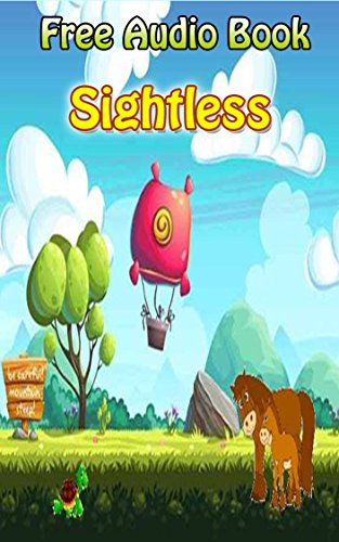 Value books for kids: Sightless  | (FREE AUDIO): Bedtime story for kids ages 1-7 : Funny kid story (English Edition) (Audio Free Kinder)